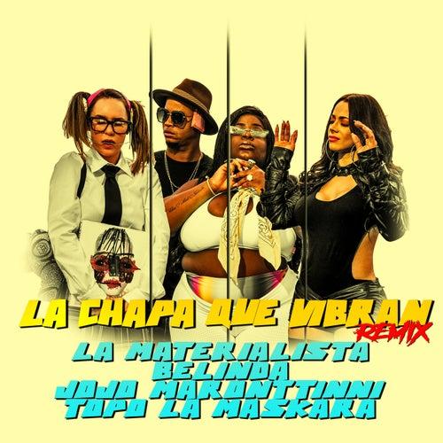 La Chapa Que Vibran (Remix) de La Materialista