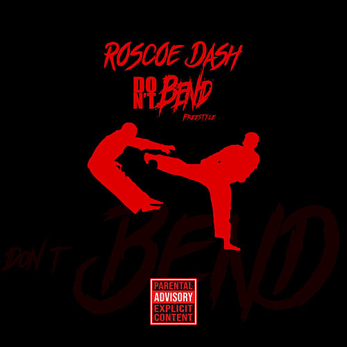 Don't Bend by Roscoe Dash