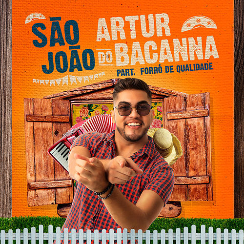 São João do Artur Bacanna von Artur Bacanna