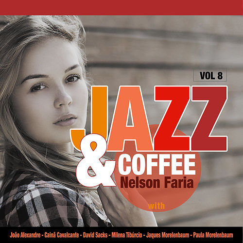 Jazz & Coffe: Vol. 8 de Nelson Faria