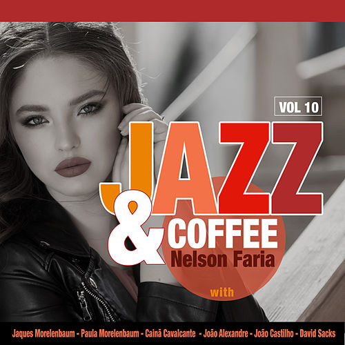 Jazz & Coffe: Vol. 10 de Nelson Faria
