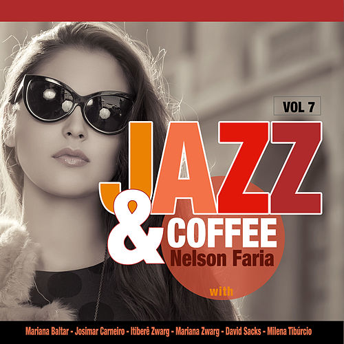 Jazz & Coffe: Vol. 7 de Nelson Faria
