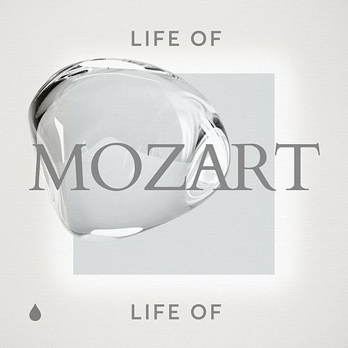 Life of Mozart by Various Artists