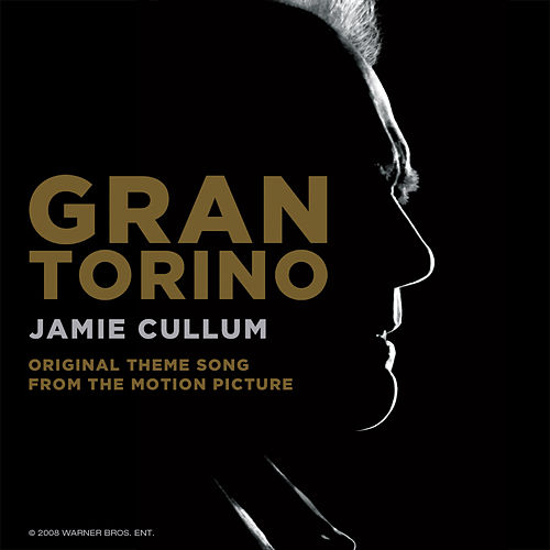 Gran Torino (Original Theme Song From The Motion Picture) von Jamie Cullum