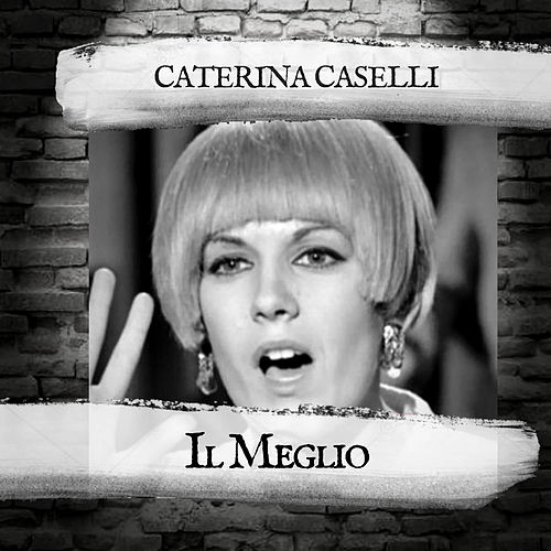 Il Meglio by Caterina Caselli