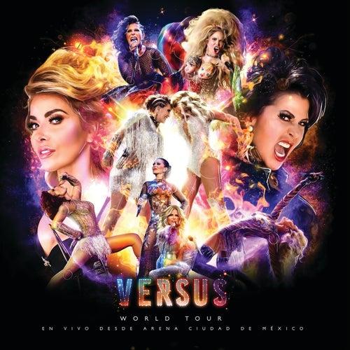 Versus World Tour (En Vivo Desde Arena Ciudad De México) by Gloria Trevi