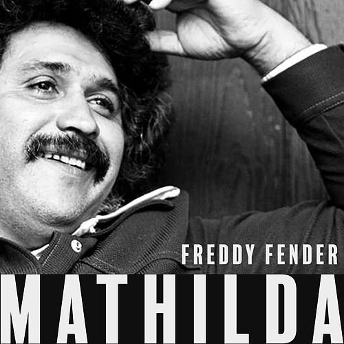 Mathilda de Freddy Fender