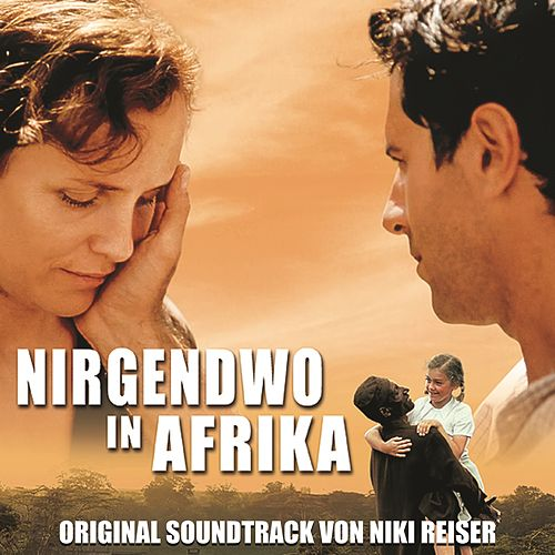Nirgendwo in Afrika (Original Motion Picture Soundtrack) von Various Artists