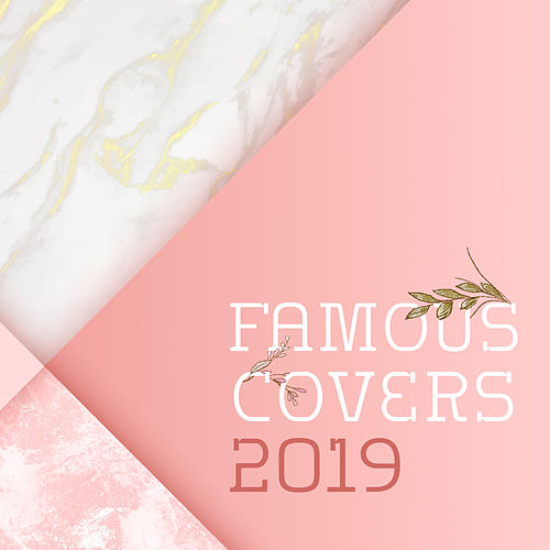 Famous Covers 2019 – Music for Relaxation & Rest van Acoustic Hits Piano Dreamers
