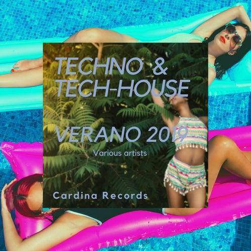 Techno & Tech-House Verano 2019 de Various Artists