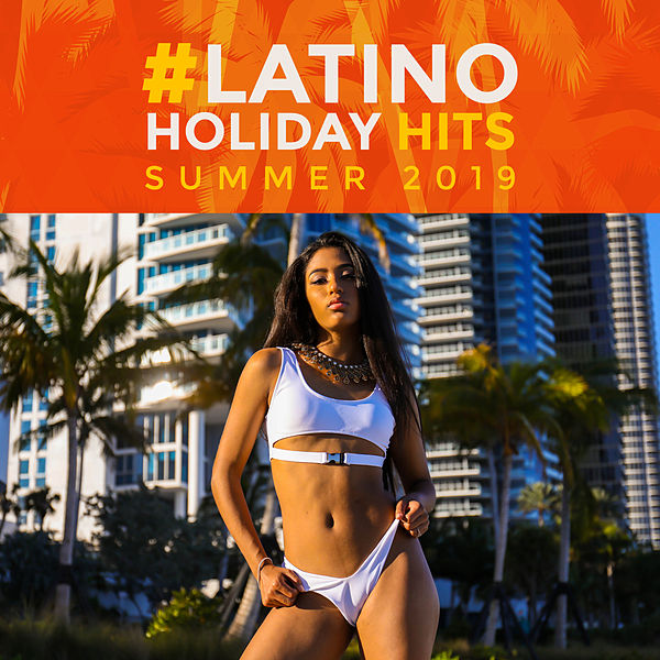 Latino Holiday Hits: Summer 2019 - Dance Show,    by Cafe