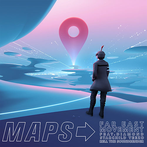 Maps by Far East Movement