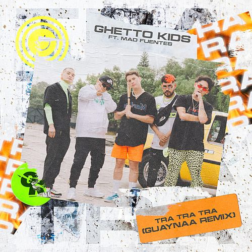 Tra Tra Tra Remix (Remix) de Ghetto Kids