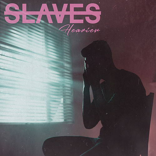 Heavier von Slaves