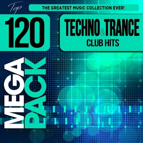Techno and Trance Club Hits Top 120 Mega Pack Hits van Various Artists