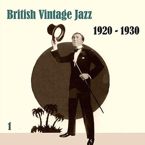 Anthology of  British Vintage Jazz, Volume 1 de Various Artists