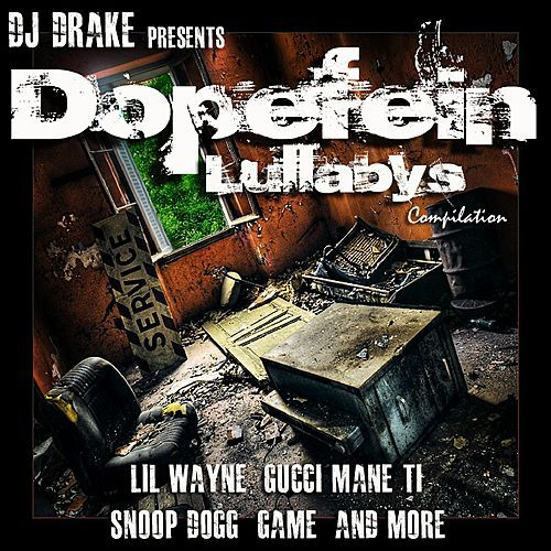 DJ Drake: Dopefein Lullaby's de Various Artists