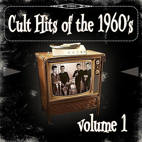 Cult Hits of the 1960's, Vol. 1 von Various Artists