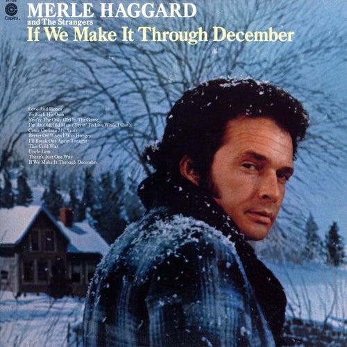 If We Make It Through December von Merle Haggard
