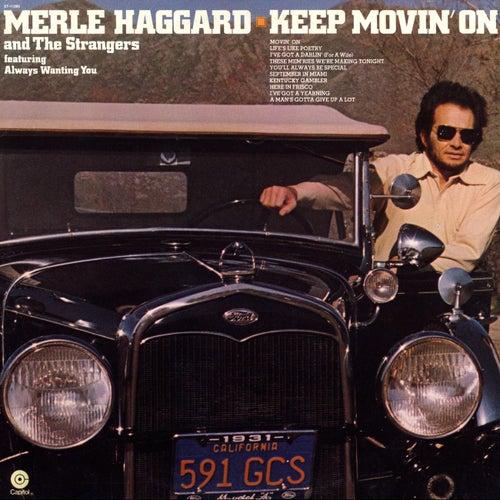 Keep Movin On de Merle Haggard