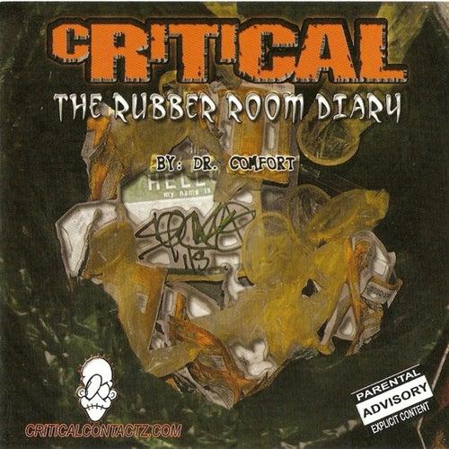 Rubber Room Diary de Critical