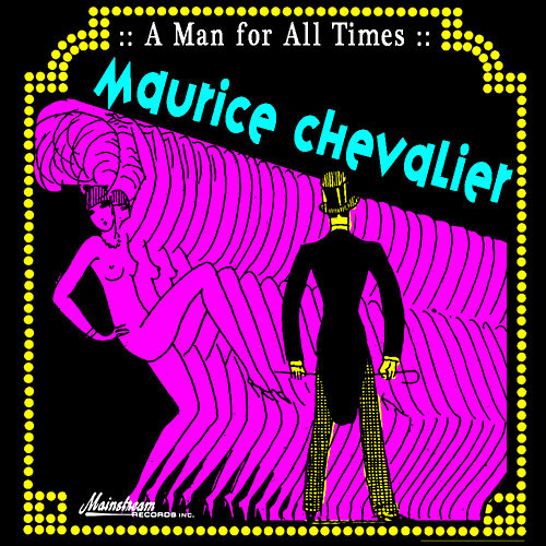 A Man For All Times de Maurice Chevalier