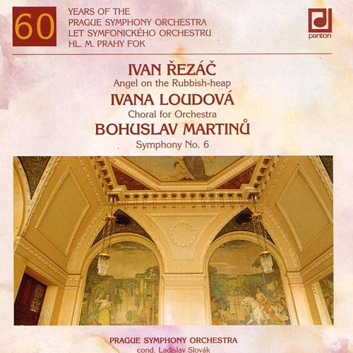 Rezac / Loudova / Martinu:  Sixty Years of the Prague Symphony Orchestra by Prague Symphony Orchestra