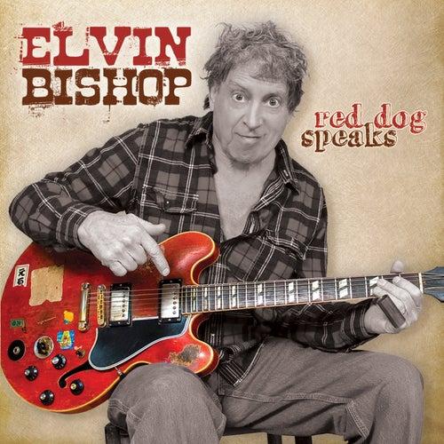 Red Dog Speaks de Elvin Bishop