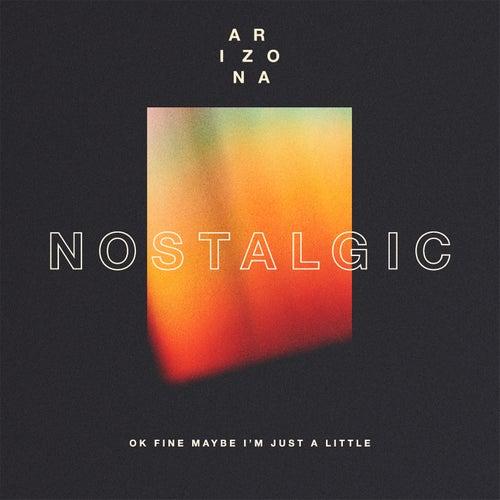 Nostalgic by A R I Z O N A