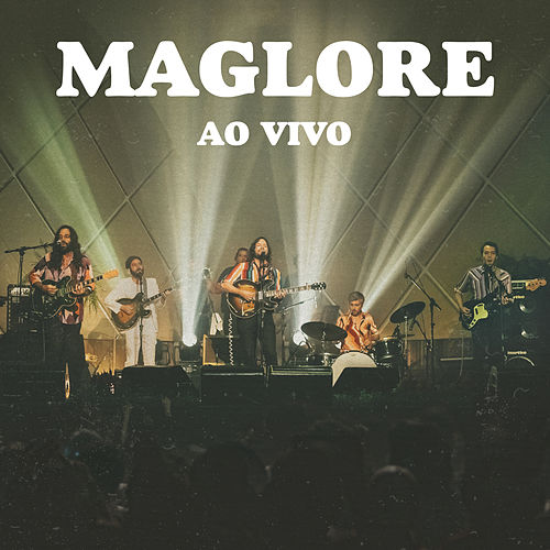 Maglore Ao Vivo by Maglore