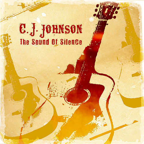 The Sound of Silence de C.J. Johnson