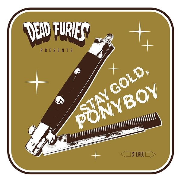 Stay Gold Ponyboy By Dead Furies Napster As he lies dying in chapter 9, johnny cade speaks these words to ponyboy. stay gold ponyboy by dead furies napster