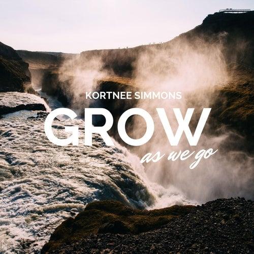 Grow As We Go (Cover) von Kortnee Simmons
