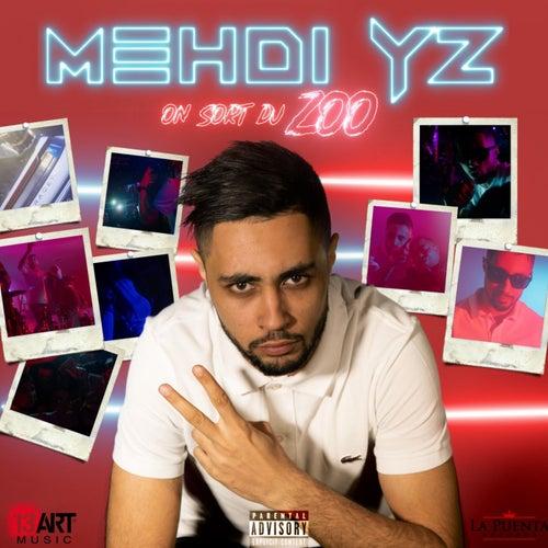 On sort du zoo de Mehdi Yz