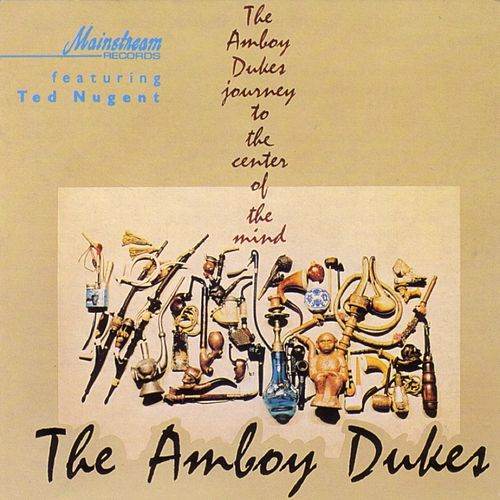 Journey To The Center Of The Mind by Amboy Dukes