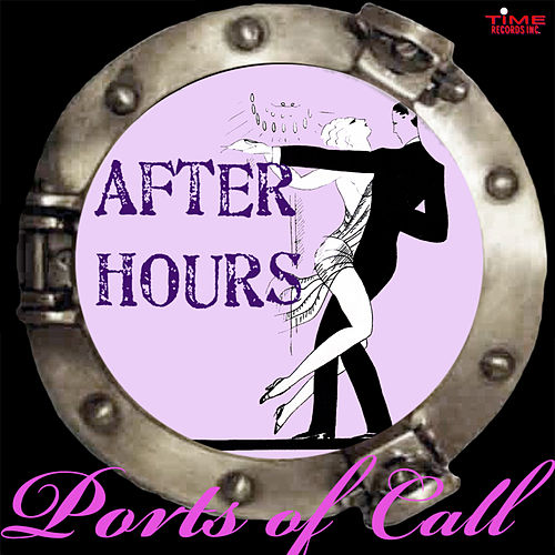 Ports Of Call van After Hours