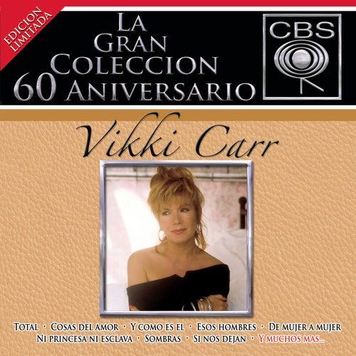 La Gran Coleccion Del 60 Aniversario CBS - Vikki Carr de Vikki Carr