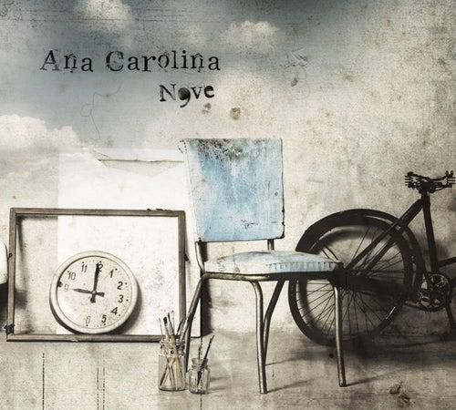 Nove by Ana Carolina