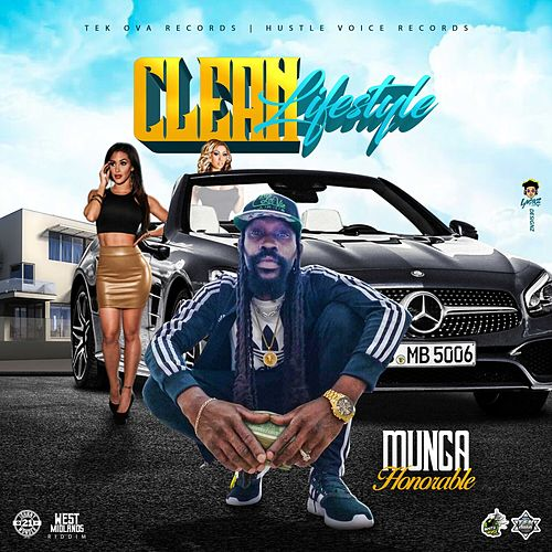 Clean Lifestyle (West Midlands Riddim) de Munga