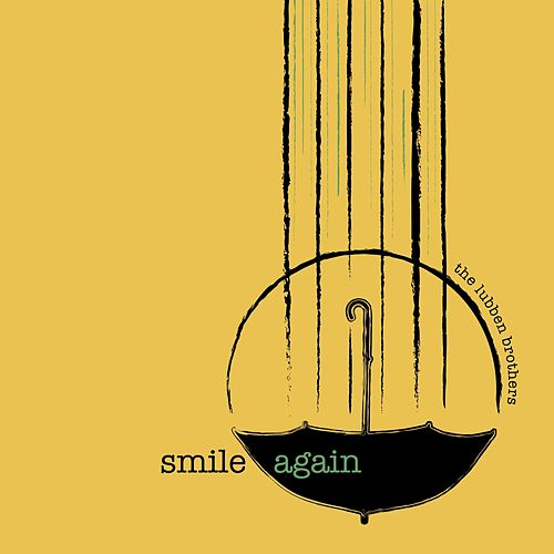 Smile Again von The Lubben Brothers