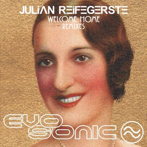 Welcome Home Remixes von Julian Reifegerste