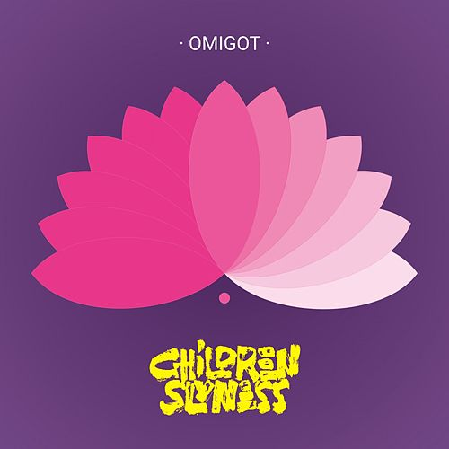Omigot de Children Slyness