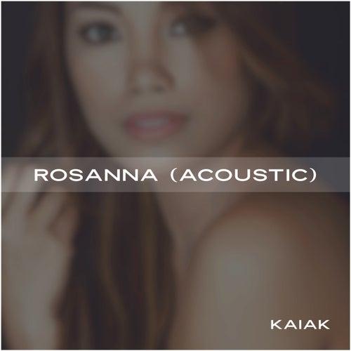 Rosanna (Acoustic) de Kaiak