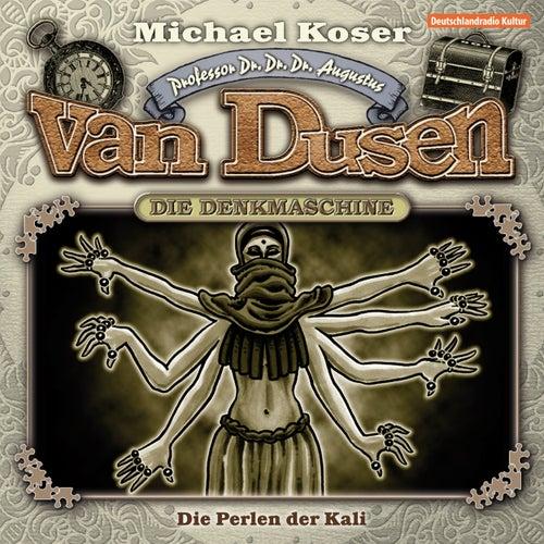 Folge 6: Die Perlen der Kali von Professor Dr. Dr. Dr. Augustus van Dusen