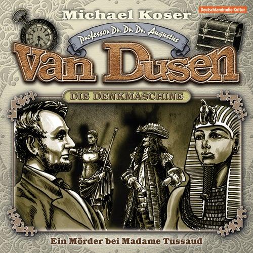 Folge 9: Ein Mörder bei Madame Tussaud von Professor Dr. Dr. Dr. Augustus van Dusen