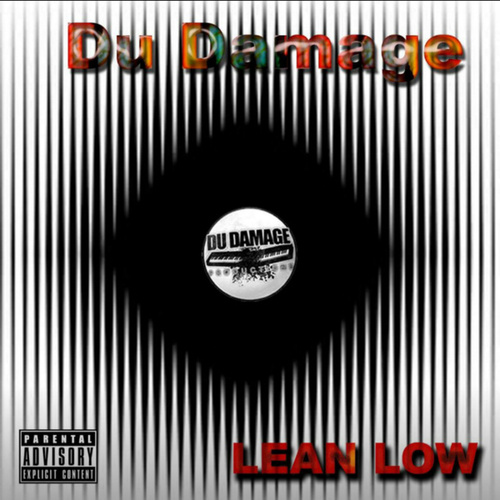 Lean Low by Du Damage