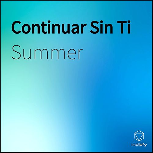 Continuar Sin Ti by Summer