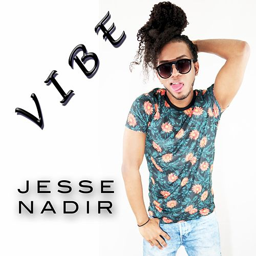 Vibe by Jesse Nadir