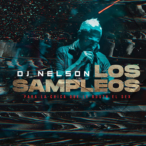 Los Sampleos by DJ Nelson