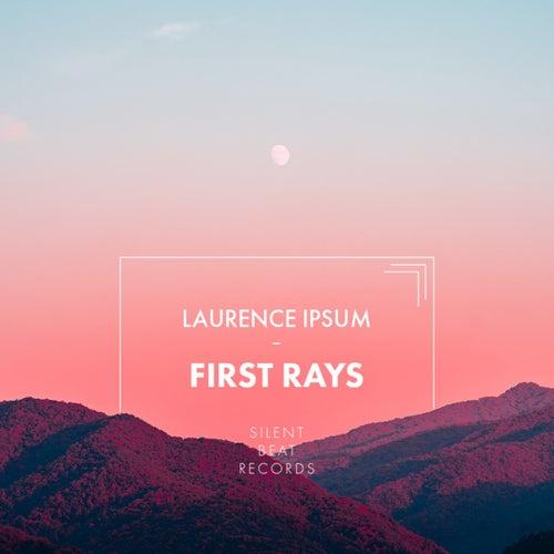 First Rays von Laurence Ipsum
